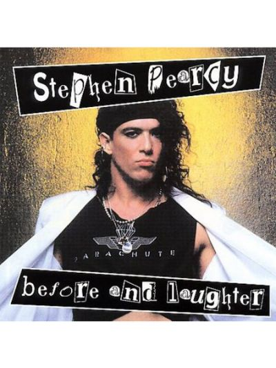 Stephen Pearcy - Before & Laughter CD