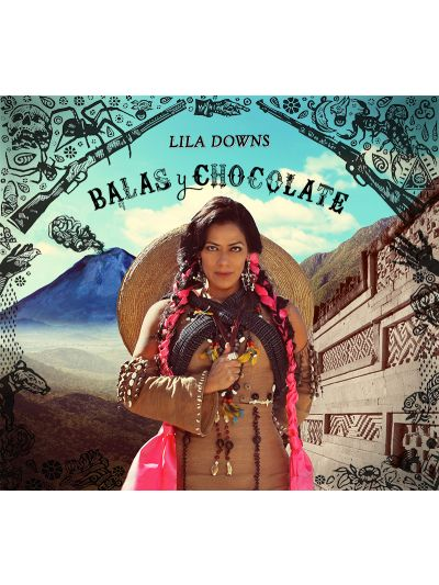 Lila Downs - Balas y Chocolate CD