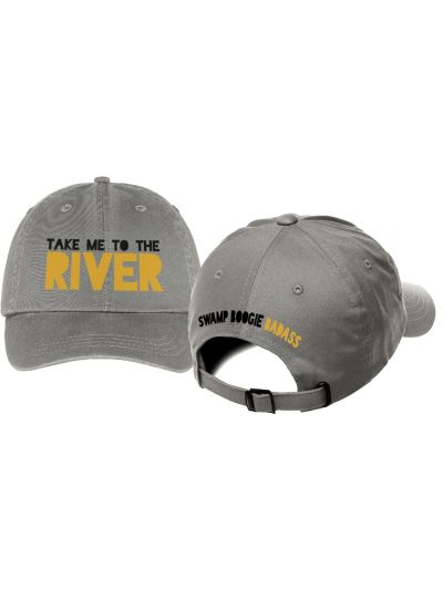 Take Me To The River - Swamp Boogie Badass Embroidered Dad Cap - Grey