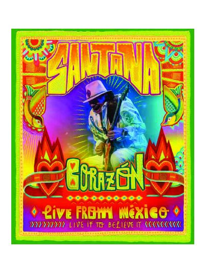 Santana - Corazon – Live From Mexico: Live It To Believe It Blu-Ray