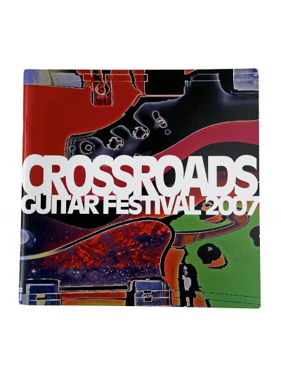 2007 Crossroads Guitar Festival Program