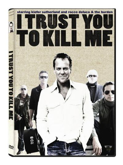 Rocco DeLuca and the Burden - I Trust You To Kill Me DVD