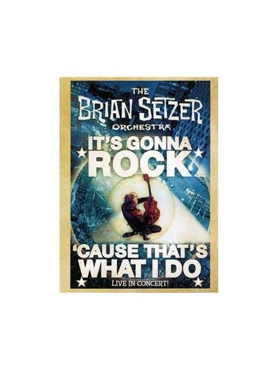 Brian Setzer Orchestra - It's Gonna Rock 'Cause That's What I Do DVD