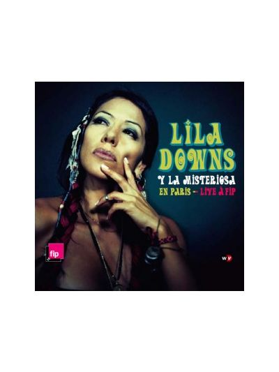 Lila Downs - En Paris - Live A FIP CD