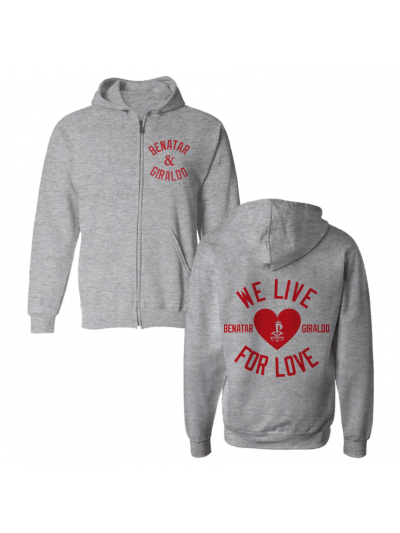 We Live for Love Zip Hoodie
