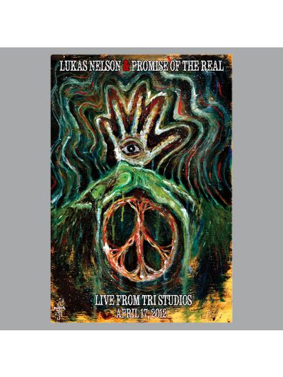 Limited Edition Lukas Nelson & Promise Of The Real Poster