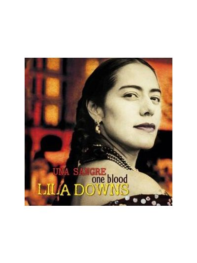 Lila Downs - Una Sangre CD
