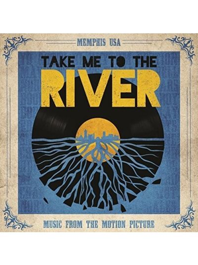 Take Me To The River - Music From The Motion Picture LP