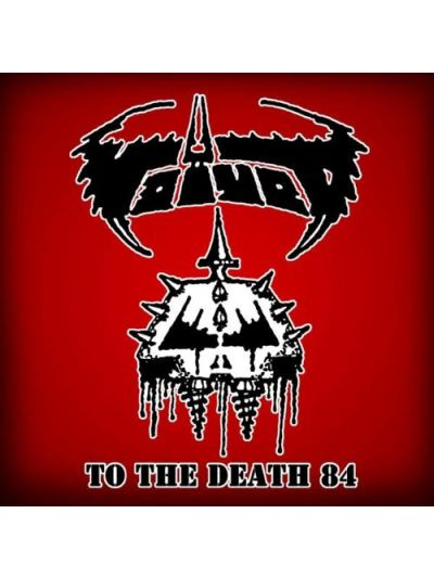 Voivod - To The Death 84 CD